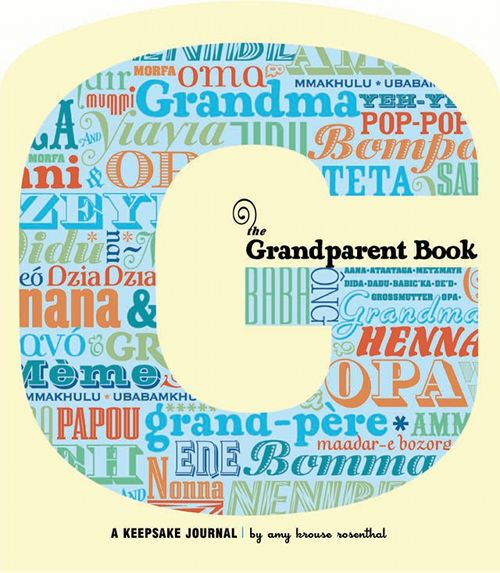 The Grandparent Book: A Keepsake Journal
